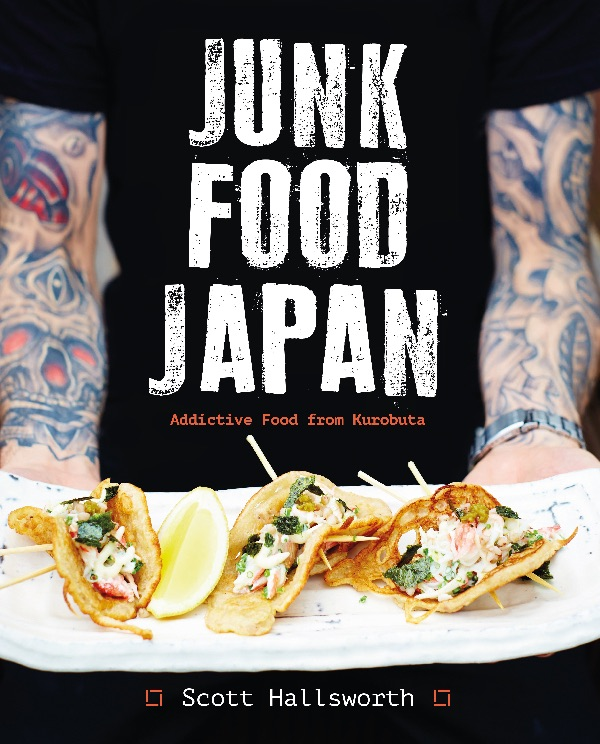 Review junk food japan by scott hallsworth lovethatbook if you love japanese food and are looking for something a little bit different this is the book for you junk food japan is a cracking cookbook by scott forumfinder Images